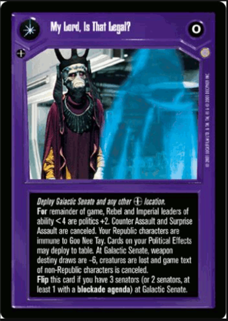 Star Wars CCG (SWCCG) My Lord, Is That Legal? / I Will Make It Legal
