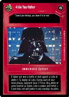 Star Wars CCG (SWCCG) I Am Your Father