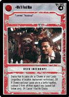 Star Wars CCG (SWCCG) We'll Find Han