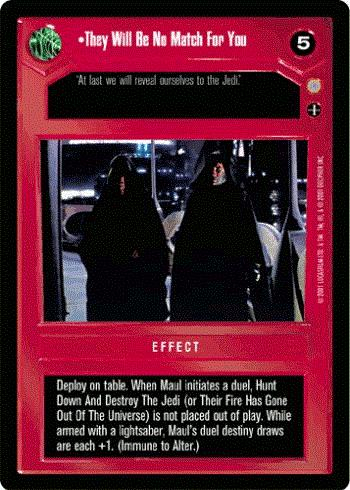 Star Wars CCG (SWCCG) They Will Be No Match For You