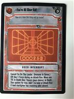 Decipher SWCCG Star Wars CCG You're All Clear Kid! (WB)