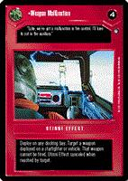 Decipher SWCCG Star Wars CCG Weapon Malfunction (WB)