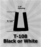 "T-108 Black or White 1/2"" U-Channel 25 Ft Package"