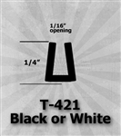 "T-421 Black or White 1/4"" U-Channel 25 Ft Package"