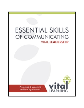 Essential Skills of Communicating Participant Workbook