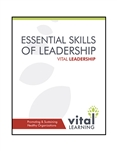 Essential Skills of Leadership Participant Workbook