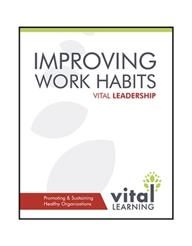 Improving Work Habits Participant Workbook