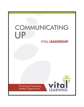 Communicating Up Participant Workbook