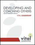 Developing and Coaching Others Senior Management Participant Workbook