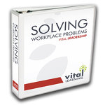 Solving Workplace Problems Facilitator Guide