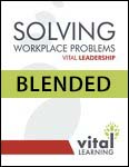 Solving Workplace Problems Blended